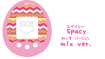 Tamagotchi m!x Spacy m!x ver.